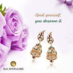 Wearing jewels is the way to express the woman you are withought saying a word.  For details & quotations, call us at 011-41832222. #SLGJewellers #EArrings #SpringCollection