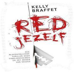 Red jezelf- Kelly Braffet - Recensie