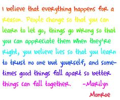 everything happens for a reason! <3
