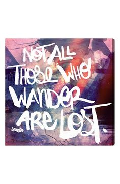 'Not all those who wander are lost' wall art http://rstyle.me/n/m26krr9te
