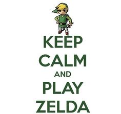 Keep calm and play Zelda. :3 #Nintendo