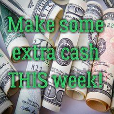 Ways to make extra money this week!