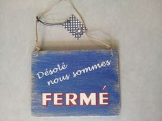 "Waterfront FERME ""Sorry We Are Closed"" Sign French"