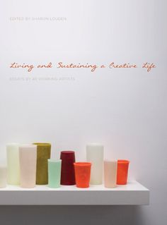Living and Sustaining a Creative Life: Book Review