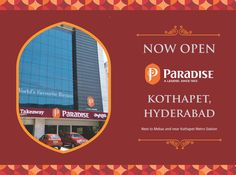 Now open: Paradise Kothapet. Thanks for all your love and support for over six decades.