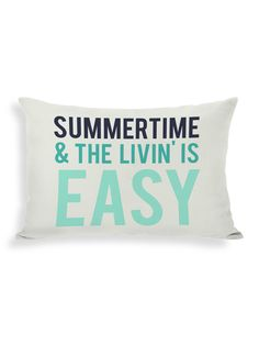 Summertime & the Livin' Is Easy Pillow by Pillow Talk at Gilt
