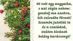 Karácsonyi üdvözletek magyarul – Gyermekkel vagyok Celtic Sword, Xmas, Yule, Christmas Movies, Christmas, Natal, Natural Christmas, Weihnachten, Noel