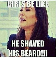Me with my beard separation anxiety issues! That's a thing, right?