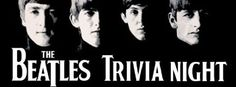 Test your knowledge of the fab four during the Central Cinema's Beatles Trivia Night on Thursday, January 16.