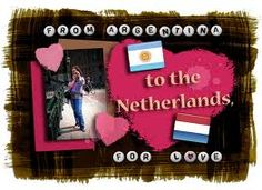 One of my favourite blogs, From Argentina to the Netherlands For Love!  Visit her blog here: fromargentina2holland.blogspot.com