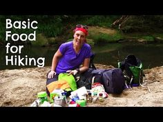 4 Basic Food Tips for Hikers & Bushwalkers - Backpacking Chronicles