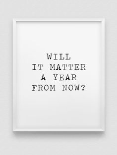 motivational wall decor // a year from now motivational print // black and white inspirational print // modern home decor // office wall art