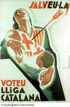 Voteu Lliga Catalana: salveu-la! :: Cartells del Pavelló de la República (Universitat de Barcelona) Art Deco Posters, Vintage Posters, Political Posters, Party Poster, Children Images, Typo, Spanish, Military, War