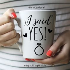 DIY Mug decal: I said Yes by RebeccaLaneGraphics on Etsy