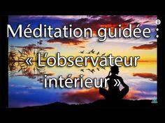 Méditation guidée : L'observateur intérieur