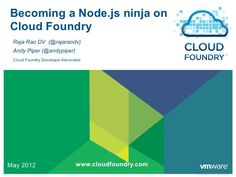 Becoming a Node.js Ninja on Cloud Foundry - Open Tour London by Andy Piper, via Slideshare Cloud Foundry, London Tours, Ninja, How To Become, Presentation, Coding, Clouds, Ninjas, Programming