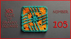 365 Days of Granny Squares Number 105