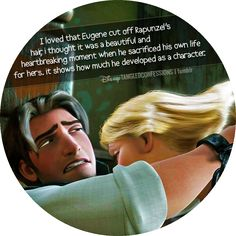 """hardcoretangled: """" disneytangledconfessions: """" """"I loved that Eugene cut off Rapunzel's hair, I thought it was a beautiful and heartbreaking moment when he sacrificed his own life for hers. it shows how much he developed as a character.""""..."""