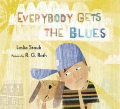 It Is Ok To Feel Sad In New Book About Getting The Blues  - repinned by @PediaStaff – Please Visit  ht.ly/63sNt for all our pediatric therapy pins