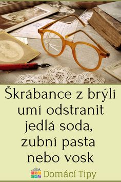 Škrábance z brýlí umí odstranit jedlá soda, zubní pasta nebo vosk Pasta, Diy, Bricolage, Do It Yourself, Homemade, Diys, Crafting, Pasta Recipes, Pasta Dishes