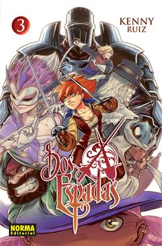 Dos Espadas - artist: Kenny Ruiz and Noiry (color) Comic Art, Comic Books, Comic Covers, Video Game, Anime, Manga, Artist, Artwork, Color