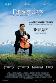 Departures (2008) - wonderful movie about how death is dealt with in Japanese culture - a must see! jl
