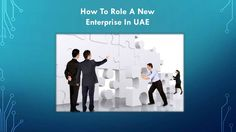 """Check out """"How To Role A New Enterprise In UAE"""" on edocr."""