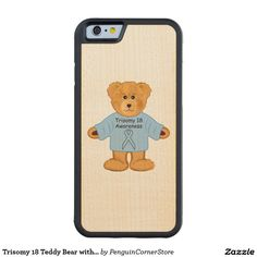 Trisomy 18 Teddy Bear with Awareness Ribbon Carved® Maple iPhone 6 Bumper Case