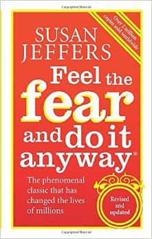 feel the fear and do it - Google Search