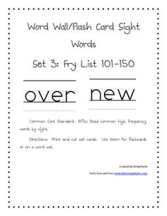 Included in this set are flashcards/word wall cards for Fry High Frequency Word List 101-150 printed in a handwriting font. They can be printed for...