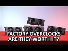 Are Factory Overclocked Video Cards Worth It