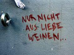 liebe muss nicht perfekt sein sondern echt german quotes pinterest. Black Bedroom Furniture Sets. Home Design Ideas