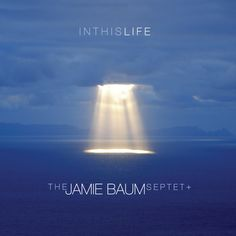 "THE JAMIE BAUM SEPTET: "" in this life "" ( sunnyside records/ naive) jazzman 657 p.70 4* personnel: Jamie Baum: Flute; Amir ElSaffar: trumpet,;Taylor Haskins: trumpet; Douglas Yates: alto sax and bass clarinet;Chris Komer; French horn; John Escreet: keyboard; Brad Shepik: guitar; Zach Lober: bass; Jeff Hirshfield,Dan Weiss: tabla; Samuel Torres: percussion, conga http://sunnysidezone.com/album/in-this-life"
