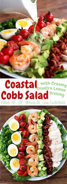 Cobb salad goes coastal! Shrimp, bacon, avocado, and more - topped with a creamy cilantro lemon dressing. Paleo, Whole30, gluten free, dairy free, low carb!