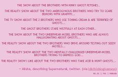 Ways Misha has described the show on Twitter.... Hahaha