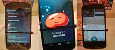 Now a first Android 4.3 leak is seen, the Android 4.3 camera app has been revised, a Nexus 4 with Android 4.3 has been leaked on the Thailand Expo 2013