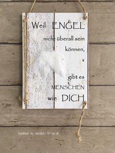 Because angels . with kl. Angel Wings Vintage, Banner, Proverbs, Woodcuts - Geschenkideen - Home Vintage Banner, Vintage Signs, Shabby Vintage, Shabby Chic, Text Signs, Wall Signs, Baby Quotes, Sign Quotes, Wisdom Quotes