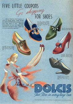 A Dolcis Shoes ad from 1941 showing various brightly coloured styles one could pick up with five ration coupons. #vintage #fashion #1940s #WW2 #shoes