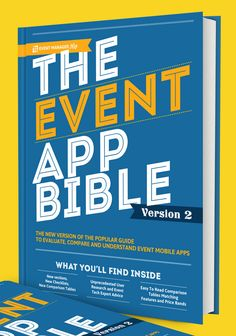 Free e-book: The Event App Bible V2 from Event Manager Blog  - http://www.eventindustrynews.co.uk/2014/03/26/free-book-event-app-bible-event-manager-blog/
