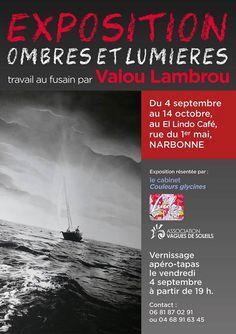Vernissage Exposition OMBRES ET LUMIERES de Valou Lambron à El Lindo Café - Narbonne