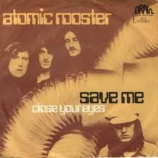 Save Me/Close Your Eyes - Atomic Rooster Atomic Rooster, Close Your Eyes, Save Me, Album Covers, Albums, Rock, Music, Movie Posters, Musica