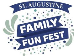 St. Augustine Family Fun Fest. April 29, 2017. Francis Field, W. Castillo Drive, St. Augustine, Florida. Live entertainment, jumperamas, giant bubble extravaganza, field day competition, scavenger hunt, hands-on activities, various vendors and food trucks.