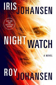 Night Watch, by Iris Johansen & Roy Johansen -- OCTOBER