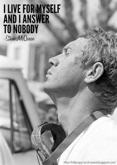 To nobody - Steve McQueen