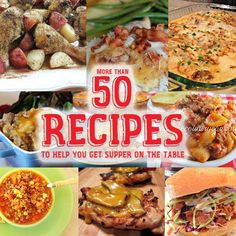 More than 50 Recipes to Help You Get Supper On the Table #easy #recipes #crockpot #maindish