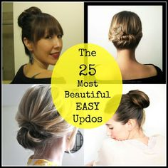 The 25 Most Beautiful EASY Updos