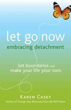 Let Go Now: Embrace Detachment as a Path to Freedom (Addiction Recovery and Al-Anon Self-Help Book) by Karen Casey 9781573244664 Meditation Books, Daily Meditation, Used Books, Books To Read, My Books, Codependency, Highly Sensitive, Addiction Recovery, Little Books