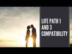 Life Path 1 and 3 Compatibility [Love & Marriage Secrets Revealed] Life Path 3, Numerology Compatibility, Relationship Compatibility, Secrets Revealed, Love And Marriage, The Secret, Paths, Image