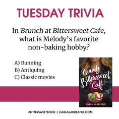 Have you read BRUNCH AT BITTERSWEET CAFE? If so, this one should be a pretty easy trivia question!