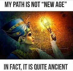 """My path is not """"New Age""""…In Fact, it is quite Ancient.   via Art of the Initiate"""